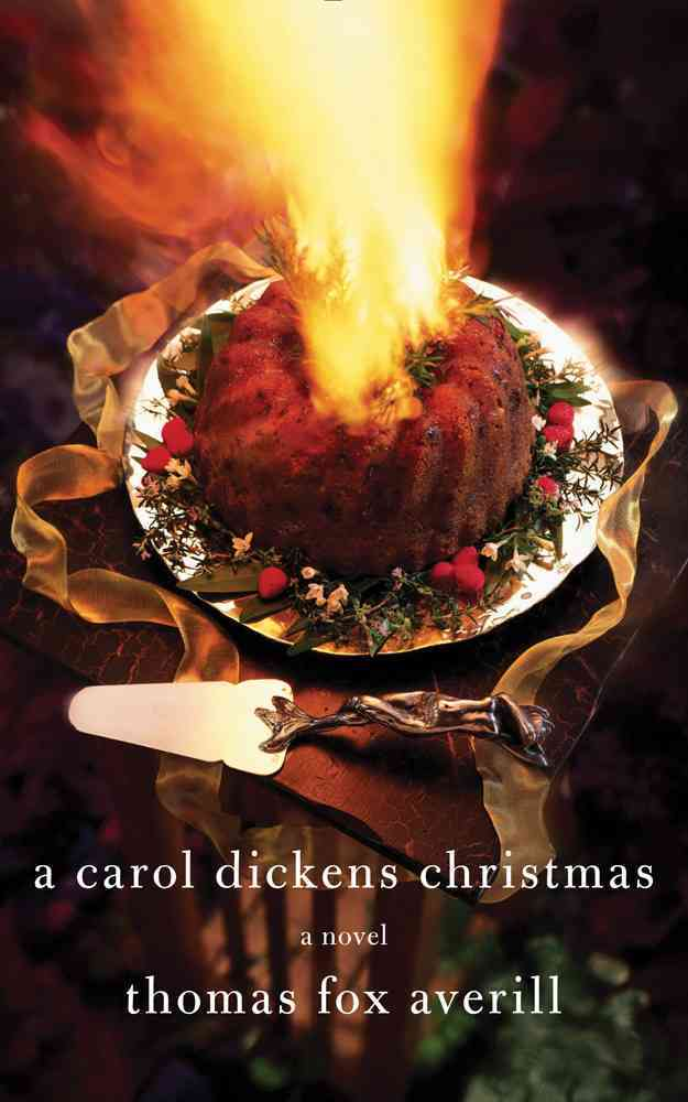 A Carol Dickens Christmas By Averill, Thomas Fox